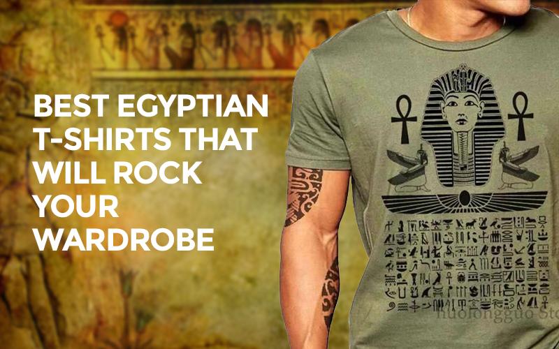 Best Egyptian T-Shirts