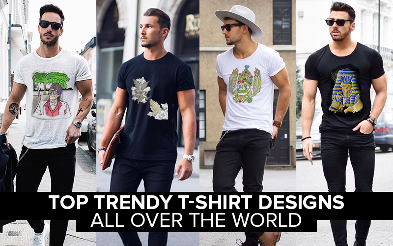 Top Trendy T-shirt Designs